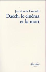 Daech ; le cinéma et la mort