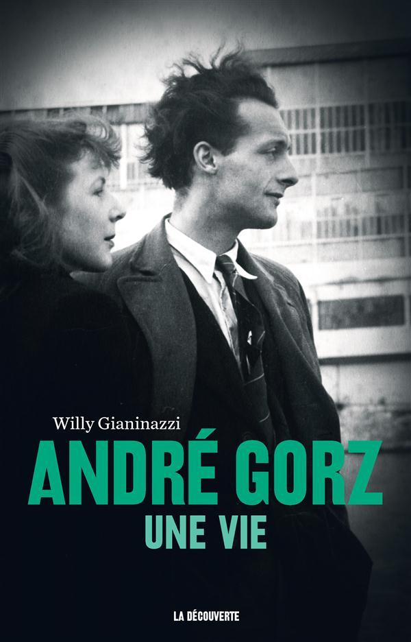 André Gorz, une vie