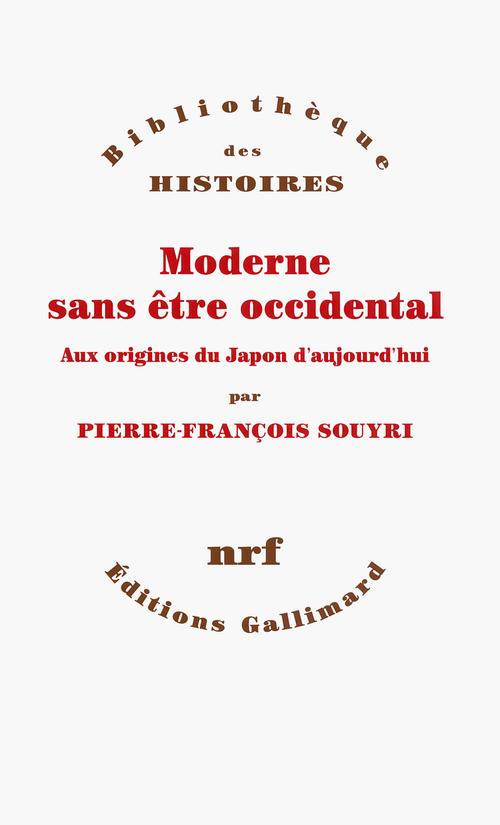 Moderne sans être occidental ; aux sources du Japon contemporain