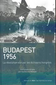 Budapest 1956, la révolution vue par les écrivains hongrois