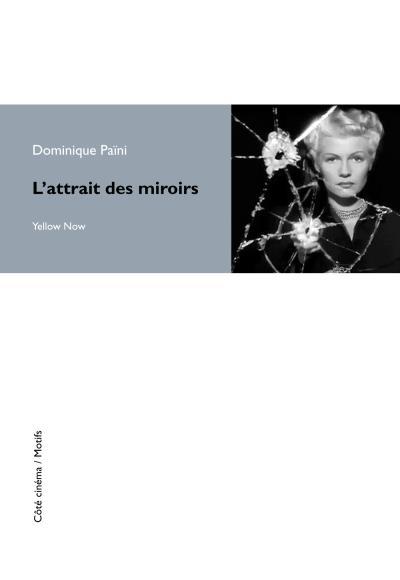 L'attrait des miroirs