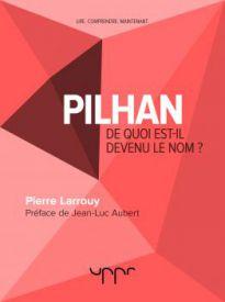 Pilhan, De quoi est-il devenu le nom?