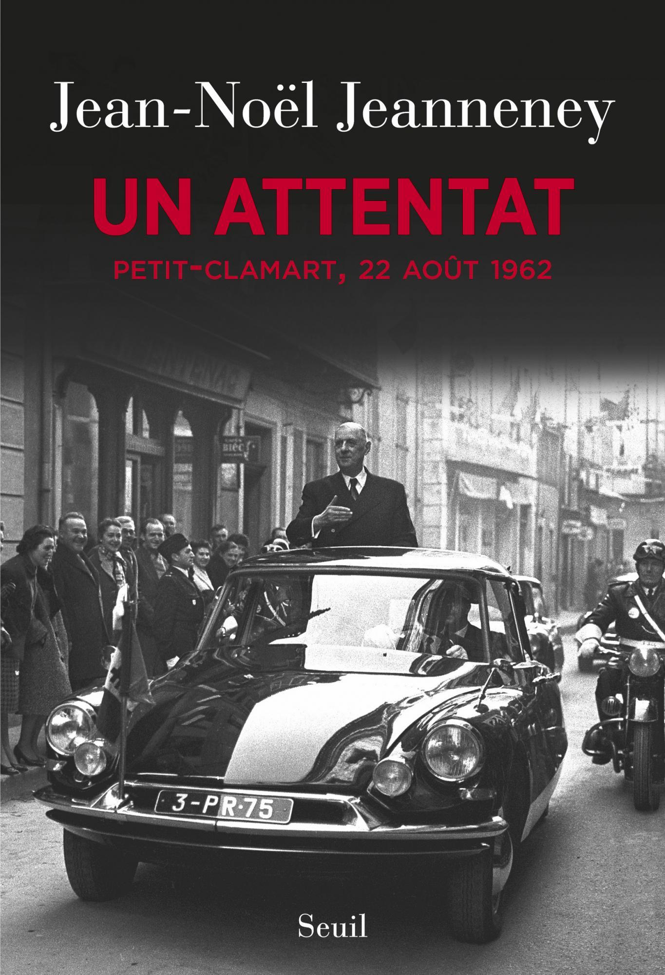 Un attentat, Petit-Clamart, 22 août 1962