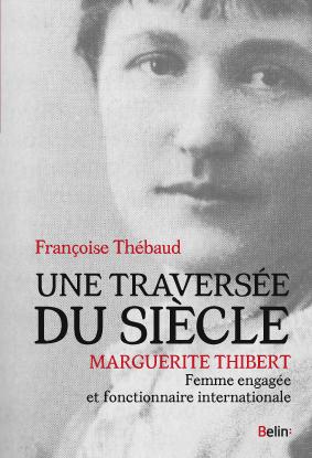 Une traversée du siècle, Marguerite Thibert