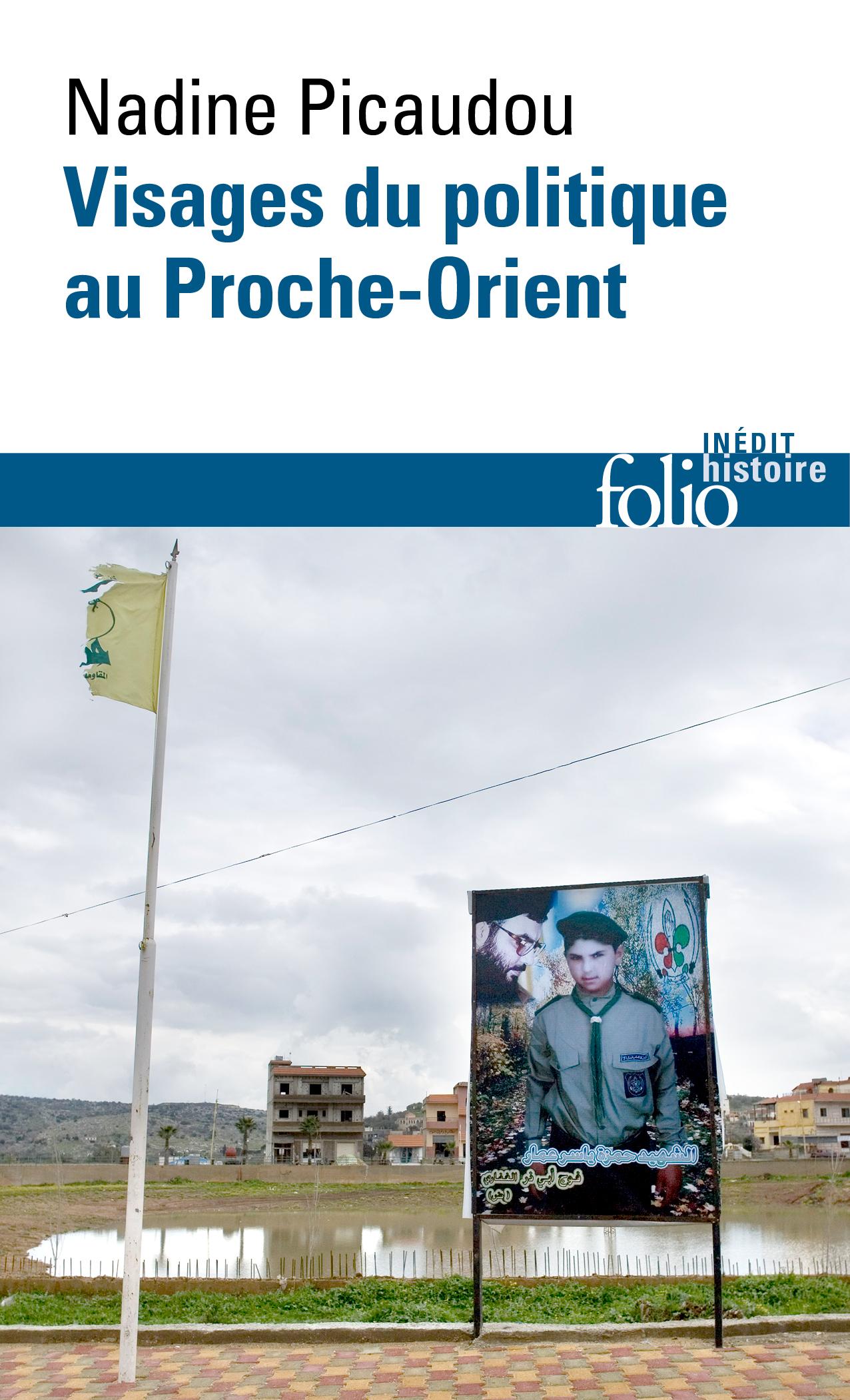 Visages du politique dans le Proche-Orient arabe contemporain