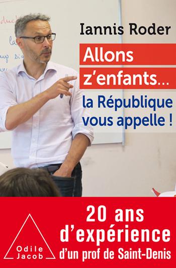 Allons z'enfants… la République vous appelle !