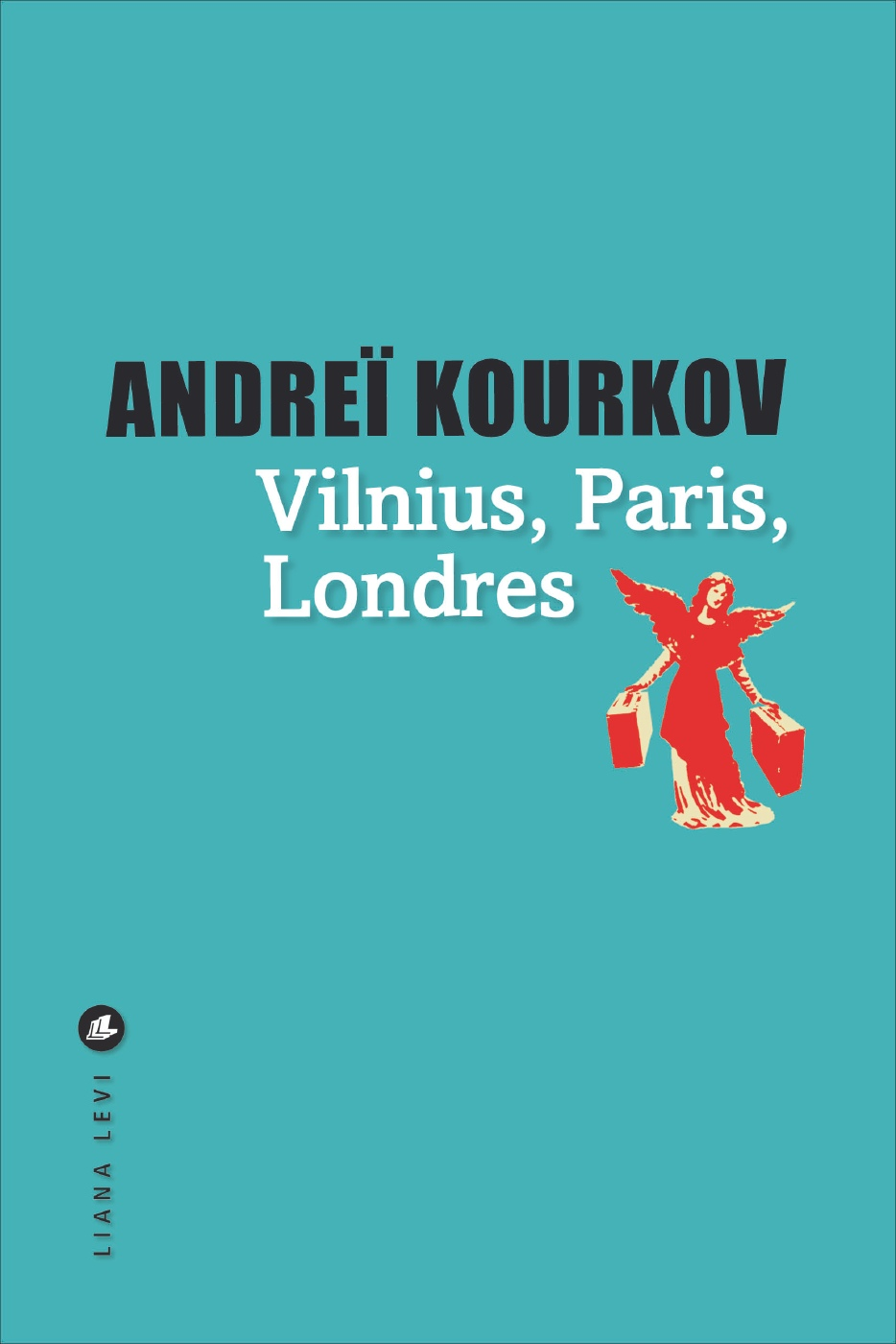 Vilnius, Paris, Londres