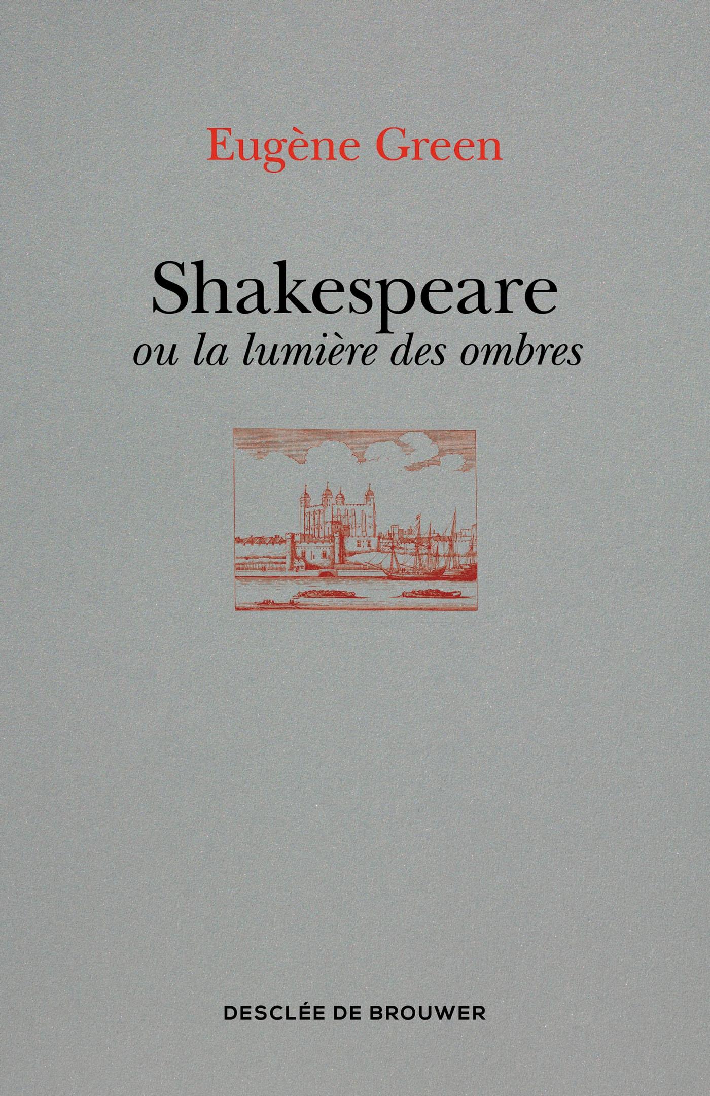 Shakespeare ou la lumière des ombres