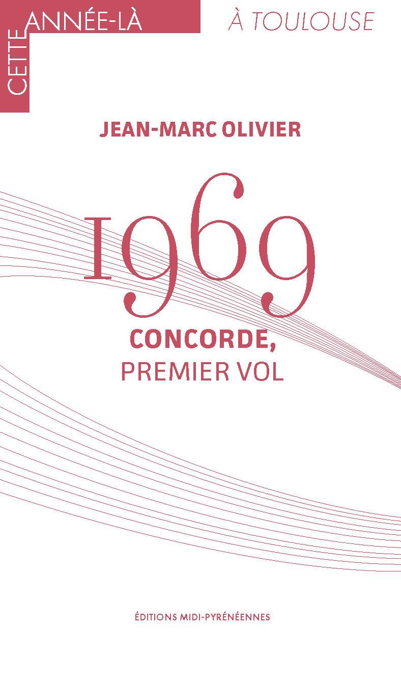 Autour de Concorde: l'essor de l'aéronautique toulousaine depuis les années 1970