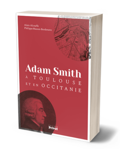 Adam Smith à Toulouse et en Occitanie