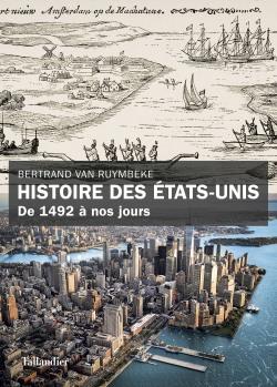 Histoire des États-Unis de 1492 à nos jours