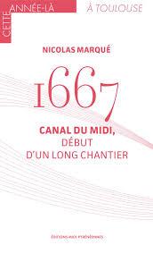 Autour d'une «merveille de l'Europe», le canal royal de Languedoc