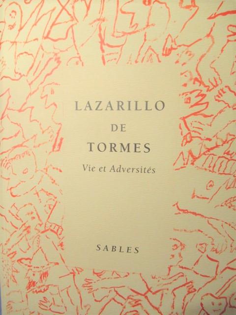 Lazarillo de Tormes. Vie et Adversités