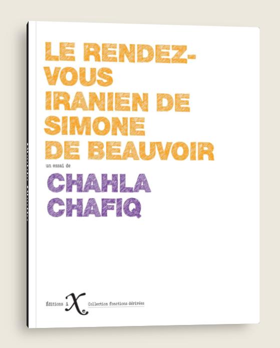 Le rendez-vous iranien de Simone de Beauvoir